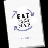 Eat Play Nap